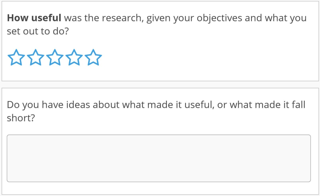 How useful was the research, given your objectives and what you set out to do?